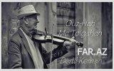 Ouz Han Feat Mc Tolgahan - Dertli Keman (Exclusive Far Az)