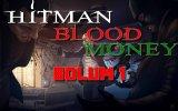 Hitman: Blood Money - Walkthrough : Bölüm 1 - Farklı Sistem (fuck The System) view on izlesene.com tube online.