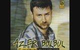 Azer Bülbül - Başımıza Gelene Bak