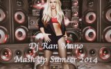 Dj Ran Mano - Big Fat Bass Mashup Summer 2014
