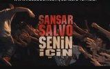 Sansar Salvo - Senin İçin
