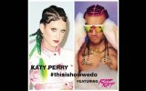 Katy Perry - This Is How We Do (Remix)