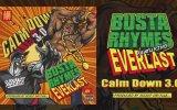 Busta Rhymes - Calm Down 3.0 ft. Everlast