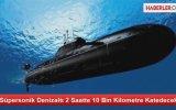 Süpersonik Denizaltı 2 Saatte 10 Bin Kilometre Katedecek