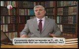 Prof. Dr. Faruk Beşer - Cenaze Defin Sırasında Ve 7. 40. 52. Günlerinde Kuran Okunur Mu?