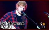 Ed Sheeran - Don't (Canlı Performans)