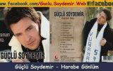 Güçlü Soydemir - Harabe Gönlüm