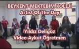 Artist Of The Day Body Percussion Beykent Mektebim Koleji Yıldız Deligöz