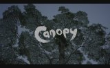 Canopy (2013) Fragman